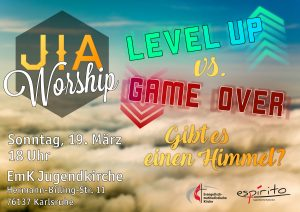 JIA Worship - Level up vs. Game over @ Karlsruhe   Baden-Württemberg   Deutschland